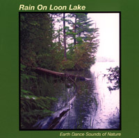 Rain On Loon Lake CD